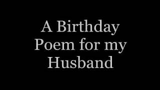 A Birthday Poem for my Husband ...